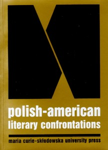 Polish-American Literary Confrontations