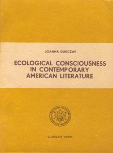 Ecological Consciousness in Contemporary American Literature
